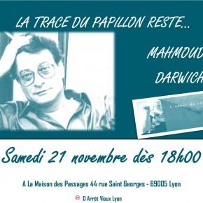 Soirée artistique à la mémoire du grand poète palestinien Mahmoud Darwich.