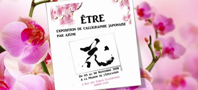 EXPOSITION DE CALLIGRAPHIE JAPONAISE PAR AZUMI